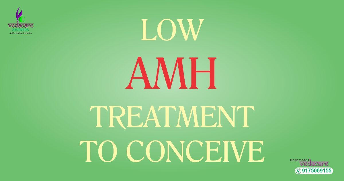 how to increase amh levels in ayurveda